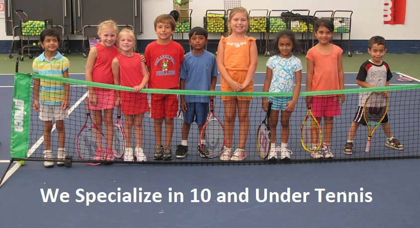 We Specialize in 10 and Under Tennis